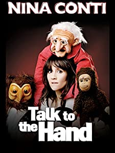 Watching online movie sites Nina Conti: Talk to the Hand [DVDRip]