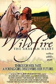Wildfire: The Arabian Heart (2010)