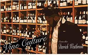 Vine Culture