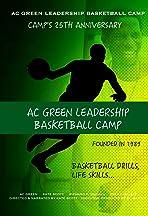 A.C. Green Leadership Basketball Camp Documentary