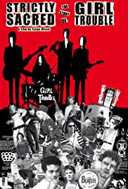 Strictly Sacred: The Story of Girl Trouble Poster