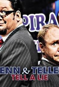 Primary photo for Penn & Teller Tell a Lie