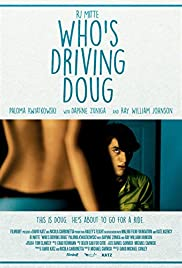 Who's Driving Doug (2016) 720p