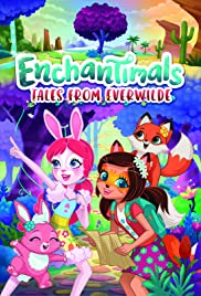 Enchantimals: Tales from Everwilde Poster