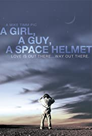 A Girl, a Guy, a Space Helmet Poster