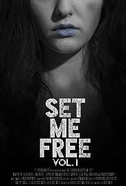 Set Me Free: Vol. I Poster