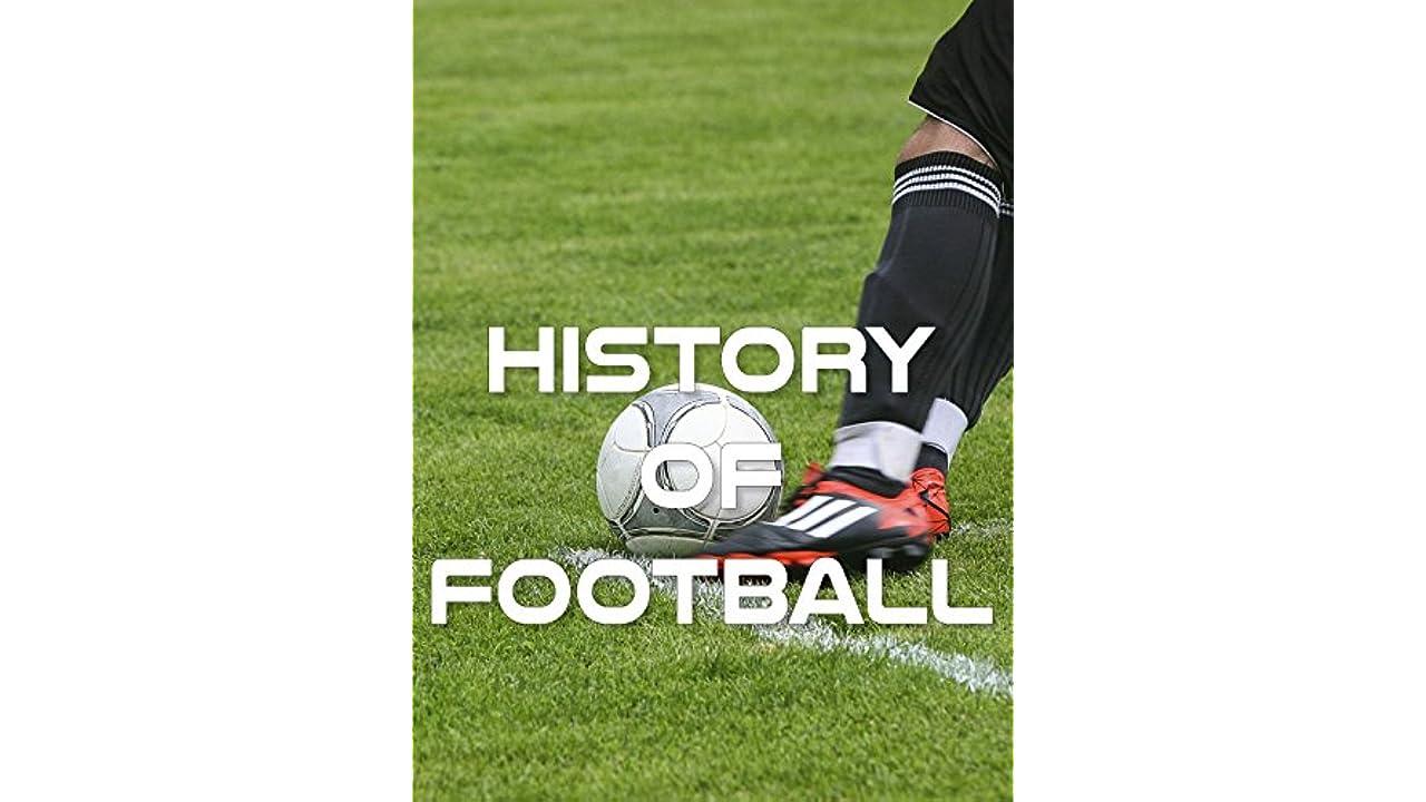 ﹤720p^HD!! History of Football ♯➽[【FullMovie】]