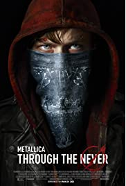 Metallica Through the Never (2013) film en francais gratuit