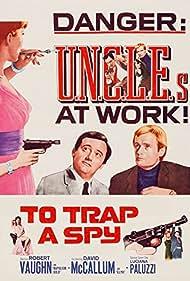 To Trap a Spy Poster - Movie Forum, Cast, Reviews