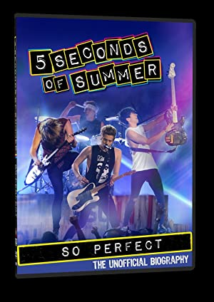 Where to stream 5 Seconds of Summer: So Perfect