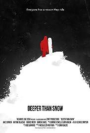 Deeper Than Snow Poster