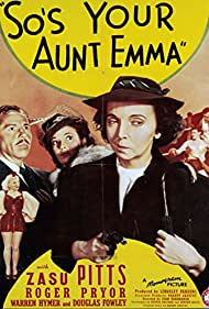 Eleanor Counts, Gwen Kenyon, Zasu Pitts, and Roger Pryor in So's Your Aunt Emma! (1942)