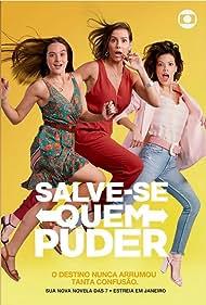 Deborah Secco, Juliana Paiva, and Vitória Strada in Salve-se Quem Puder (2020)