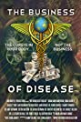 The Business of Disease (2014) Poster