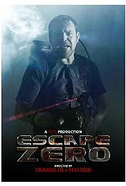 Escape Zero Poster