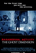 Paranormal Activity: The Ghost Dimension (2015) Poster