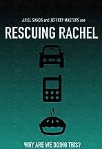 Rescuing Rachel
