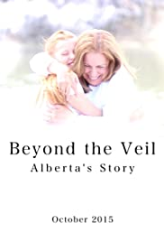 Beyond the Veil: Alberta's Story Poster