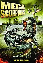 Mega Scorpions(2003) Poster - Movie Forum, Cast, Reviews