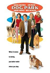 Dog Park (1999) Poster - Movie Forum, Cast, Reviews