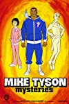 Mike Tyson Mysteries (2014)