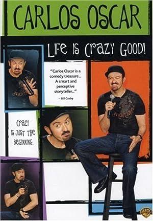 Where to stream Carlos Oscar: Life Is Crazy Good