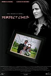 Perfect Child(2007) Poster - Movie Forum, Cast, Reviews