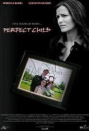 Perfect Child (2007) 720p