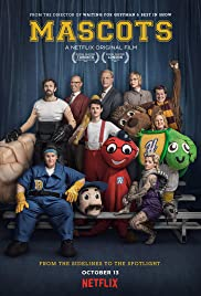 Mascots (2016) Poster - Movie Forum, Cast, Reviews
