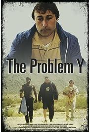 The Problem Y (2014) filme kostenlos
