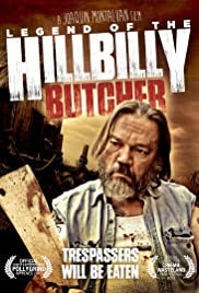 Legend of the Hillbilly Butcher (2012)