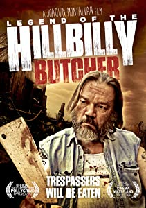 English movie for free watch Legend of the Hillbilly Butcher [1280x544]