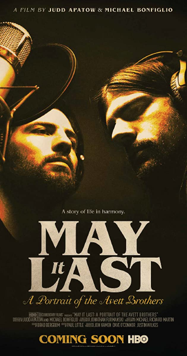 Subtitle of May It Last: A Portrait of the Avett Brothers