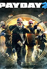 Payday 2 Poster