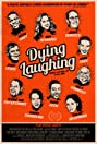 Dying Laughing (2016) Poster