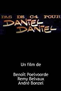 Movie downloadable websites Pas de C4 pour Daniel Daniel [avi]