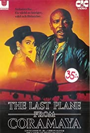 The Last Plane from Coramaya Poster