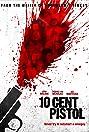 10 Cent Pistol (2014) Poster