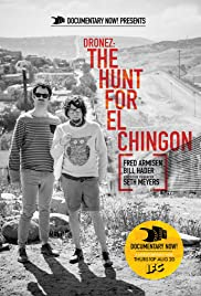 DRONEZ: The Hunt for El Chingon Poster