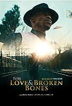 For Love and Broken Bones
