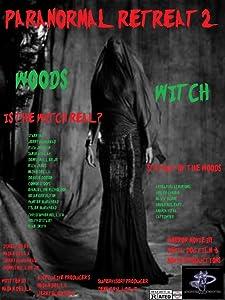 Movie downloads itunes Paranormal Retreat 2-The Woods Witch, Rick James, Paul H Chapman USA [4K] [480x320] [320x240]
