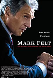 Mark Felt: The Man Who Brought Down The White House Poster