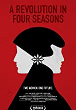 A Revolution in Four Seasons