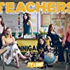 Katy Colloton, Kathryn Renée Thomas, Kate Lambert, Cate Freedman, Katie O'Brien, and Caitlin Barlow in Teachers (2016)