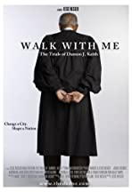 Walk with Me: The Trials of Damon J. Keith