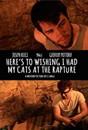 Here's to Wishing I Had My Cats at the Rapture (2014) film en francais gratuit