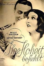 Willy Fritsch and Käthe von Nagy in Ihre Hoheit befiehlt (1931)