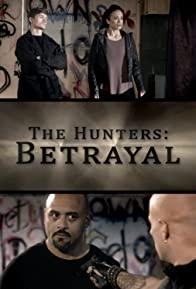 Primary photo for The Hunters: Betrayal