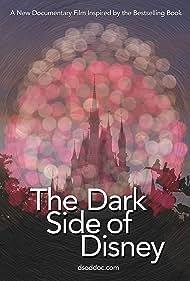 The Dark Side of Disney (2015)