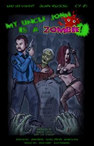 Watch full movie sites My Uncle John Is a Zombie! [Avi]